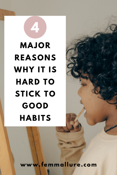 how to stick to new habits_ how to build good habits and break bad ones_ how to practice good habits_ formation of good habits_strategies for developing habits