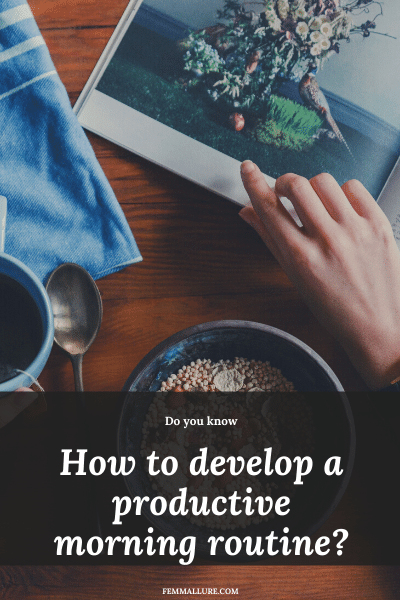 morning routine_how to develop a morning routine_productivity morning routine