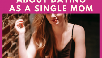 single mom dating advice