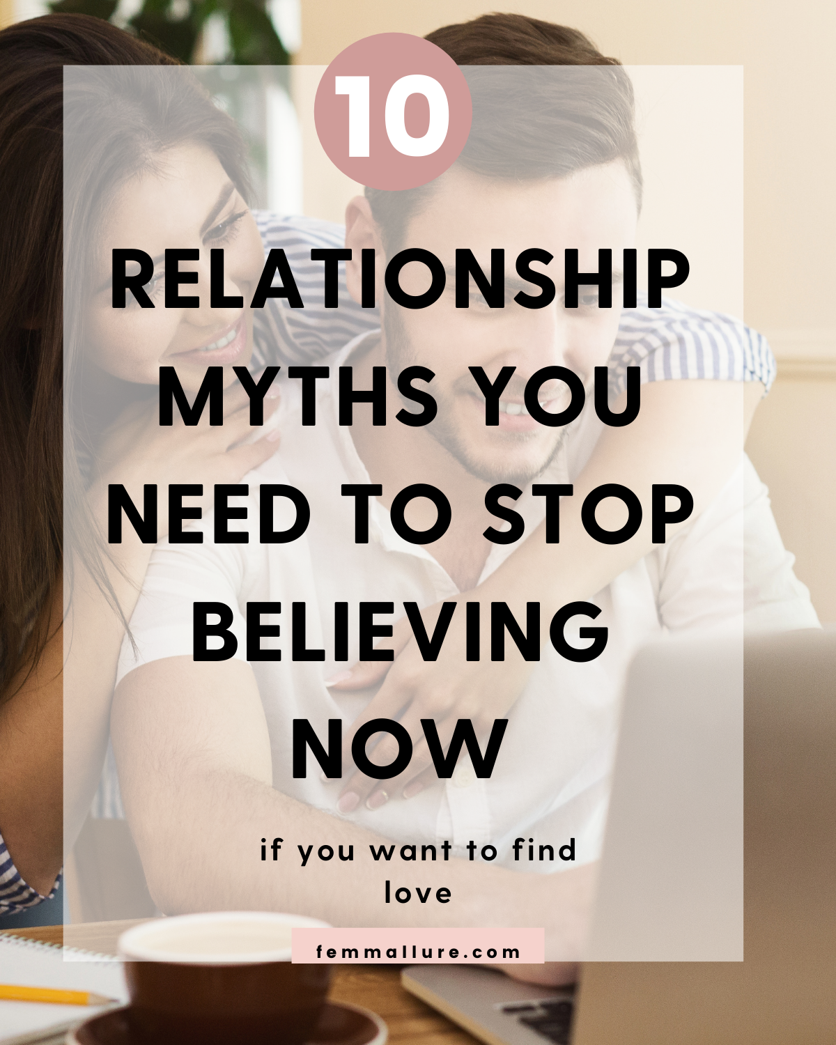 relationship myths _part 1