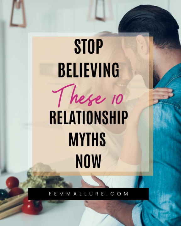 relationship myths to stop believing