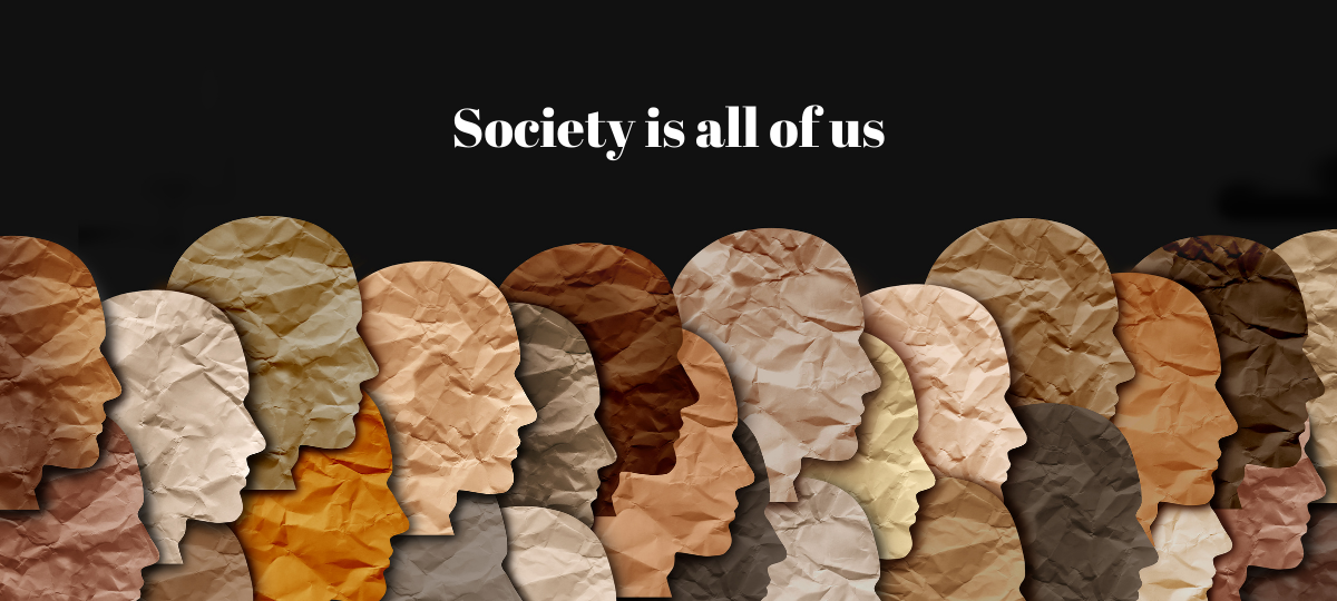 Society is all of us _ how to figure out what you want from life