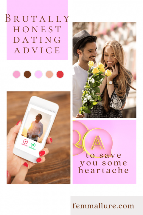 honest dating advice you need to hear, dating advice for young women, honest dating advice for women